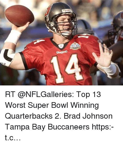 Ta Bay Buccaneers Memes - rt top 13 worst super bowl winning quarterbacks 2 brad