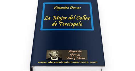libro la femme au carnet la mujer del collar de terciopelo la femme au collier de velours 1851 libro gratis alejandro