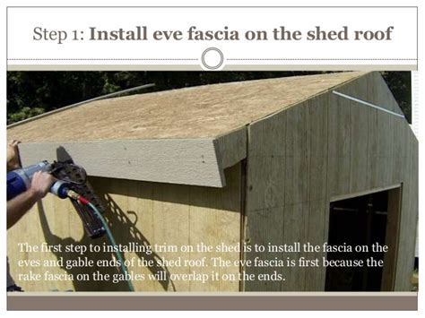 install trim   storage shed