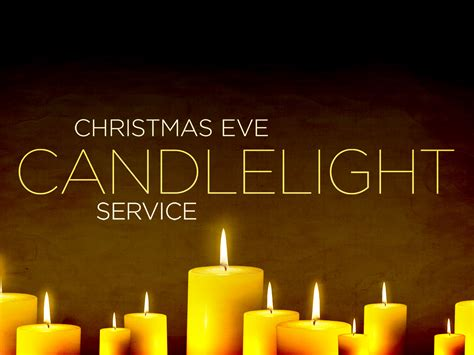 Eastgate Baptist Church Christmas Eve By Candlelight Candle Light Service