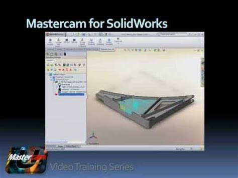tutorial mastercam solidworks mastercam for solidworks video tutorial youtube