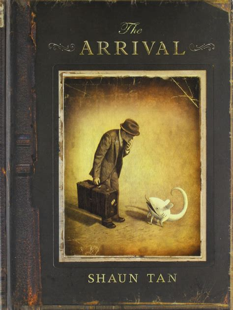 shaun picture books the arrival by shaun mischief and miscellany