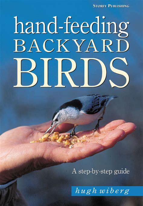 feeding backyard birds hugh wiberg