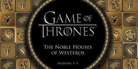 noble houses of westeros game of thrones the noble houses of westeros announced