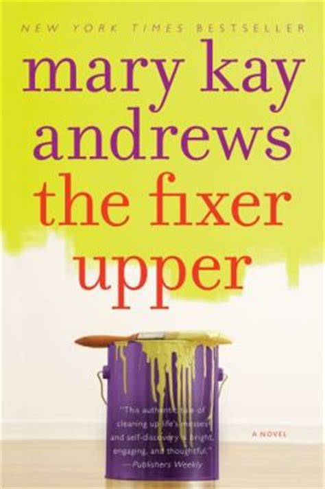 fixer upper book the fixer upper by mary kay andrews 9780061888243 nook