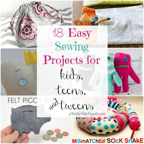 crafts sewing 18 easy sewing projects for and tweens