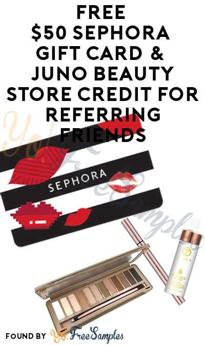 How To Use A Sephora Gift Card Online - free 50 sephora gift card juno beauty store credit for referring friends yo free
