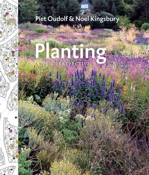 Planting A New Perspective planting a new perspective noel kingsbury piet oudolf