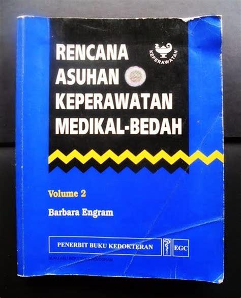 Keperawatan Medikal Bedah Jilid 1 2 3 Edisi 8 Joyce M Black gudang buku dinda rencana asuhan keperawatan medikal bedah vol 2 barbara engram
