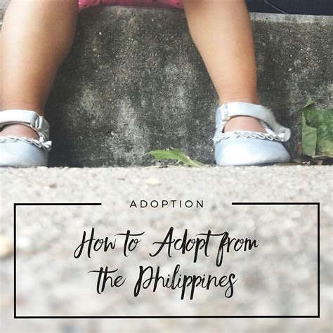 how to house an adopted adoption how to adopt from the philippines