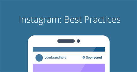 best instagram 5 best practices for brands on instagram adparlor