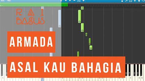 download mp3 free asal kau bahagia armada asal kau bahagia piano tutorial sheet music