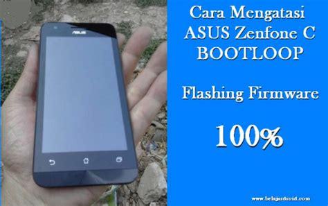 tutorial flash asus zenfone c z007 atasi masalah bootloop atau error di asus zenfone c z007