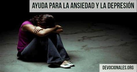 salir de la ansiedad 191 c 243 mo salir de la ansiedad y la depresi 243 n biblia cristianos