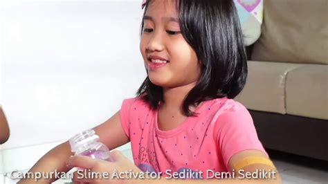 cara membuat slime gaya ellyn clarissa ellyn clarissa 10 kg slime youtube