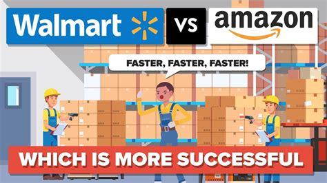 amazon vs walmart walmart vs amazon which is more successful company