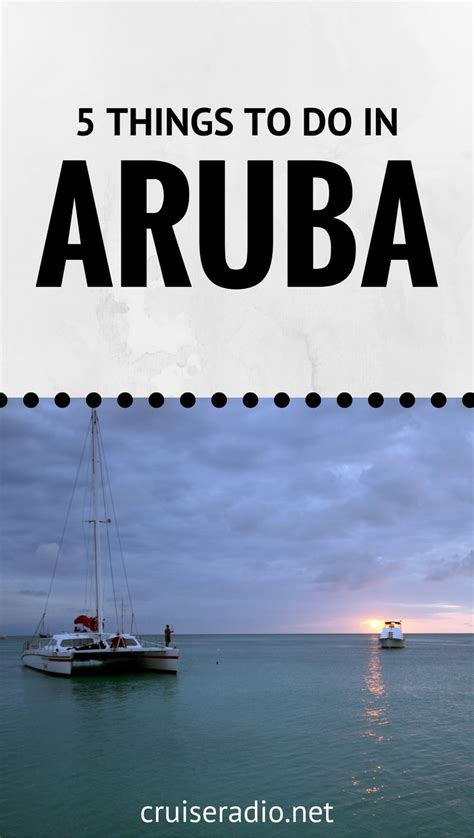 5 Things To About by 5 Things To Do In Aruba Cruise Radio