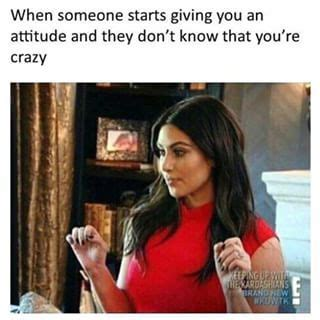 Kim K Meme - when that one person doesn t know any better but you