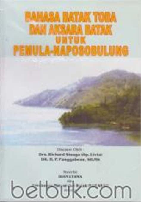 Buku Meninggal Adat Dalihan Natolu Oleh Richard Sinaga kamus batak toba indonesia kosa kata istilah istilah adat ungkapan tamsil dan peribahasa