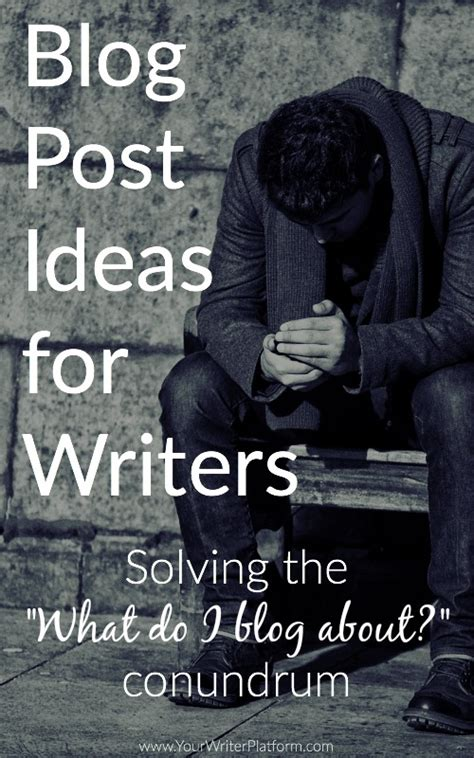 blogger themes for writers blog post ideas for writers solving the quot what do i blog