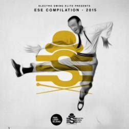 Electro Swing Torrent by Va Electro Swing Elite Compilation 2015 Mp3