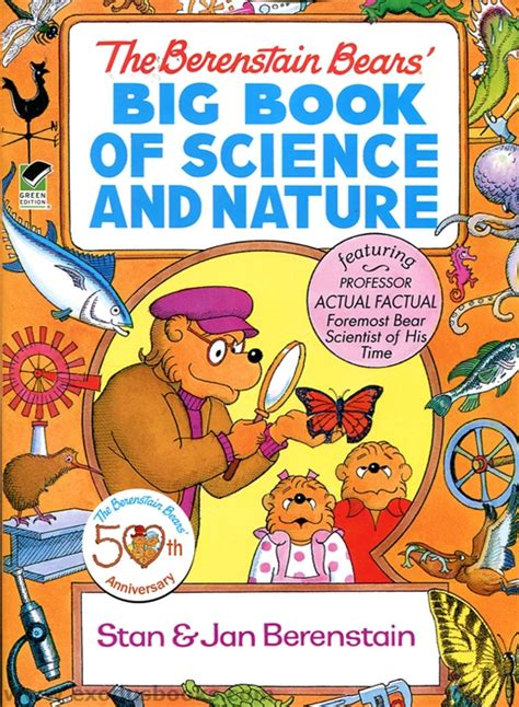 the science book big 1409350150 berenstain bears big book of science and nature exodus books