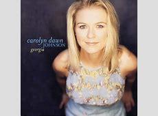 Georgia (Carolyn Dawn Johnson song) - Wikipedia Number 1 100 Chart