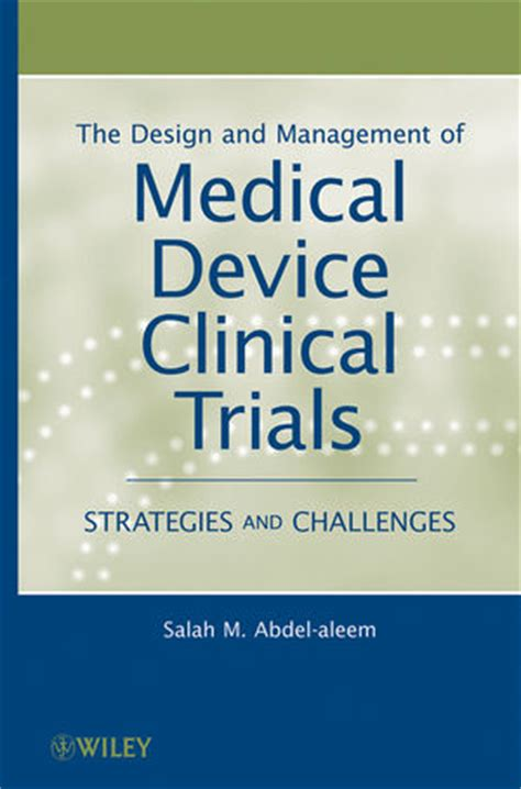 design management issues wiley the design and management of medical device