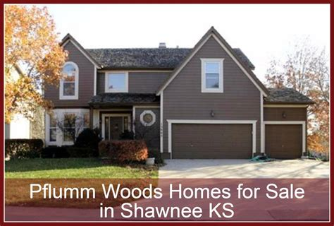 pflumm woods homes for sale in shawnee ks