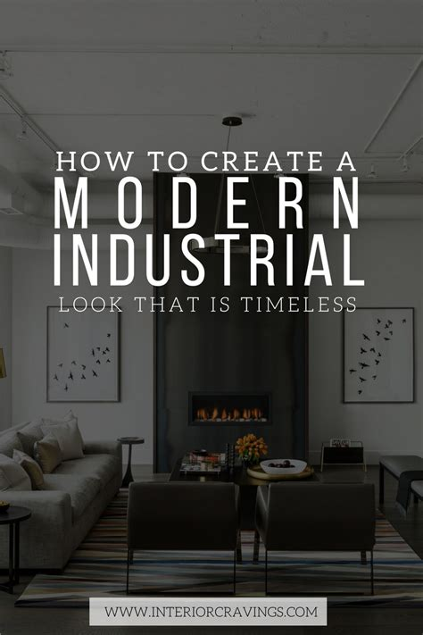 create  modern industrial    timeless