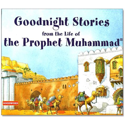 biography of muhammad in english children s learning mlb11 goodnight stories from the