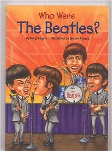 biography beatles book who were the beatles history geoff edgers paperback book