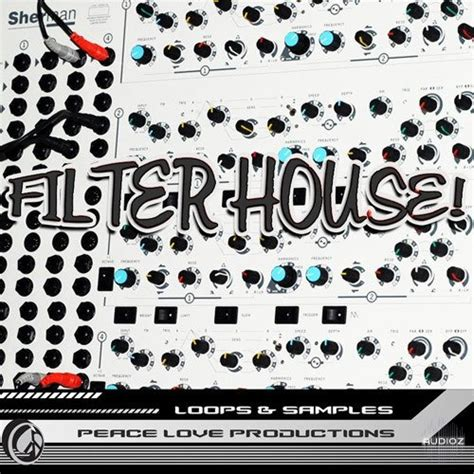 filter house music download peace love productions filter house acid wav krock 187 audioz