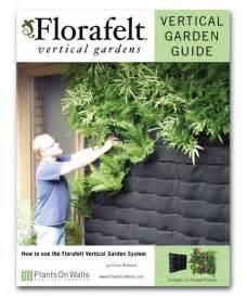 Plants For A Vertical Garden Florafelt Vertical Garden Planters Make Living Walls Easy