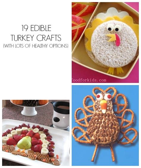 edible crafts for to make 19 edible turkey crafts thanksgiving crafts c r a f t
