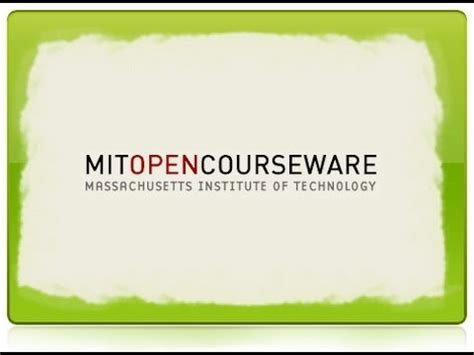 Mit Mba Mitopencourseware by Mit Opencourseware 3 Of 9 Free Courses And Open