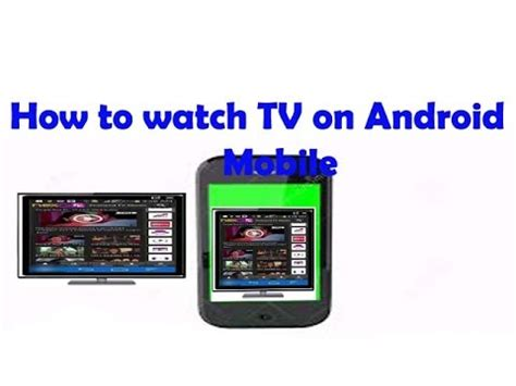 live tv android mobile how to live tv on android mobile
