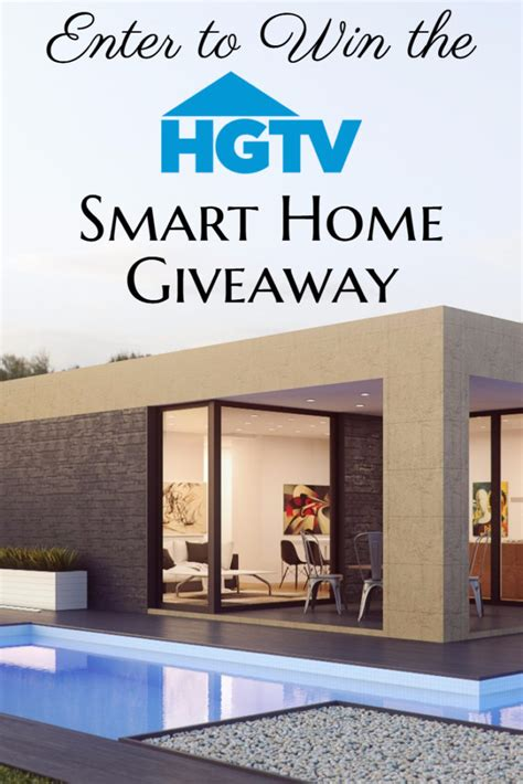 Smart Home Sweepstakes - hgtv 2017 smart home giveaway enter online sweeps