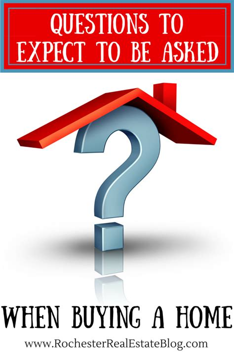 questions to ask when buying a house questions to expect to be asked when buying a home