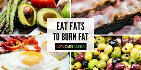 healthy fats burn eat healthy to burn fast onketosis