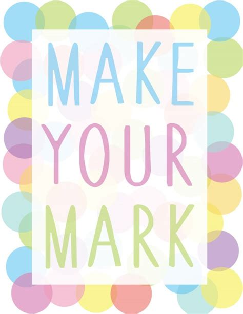 make your mark the make your mark free printable