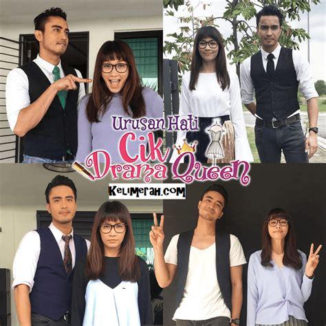 film malaysia aiman hakim tonton urusan hati cik drama queen 2017 full episod