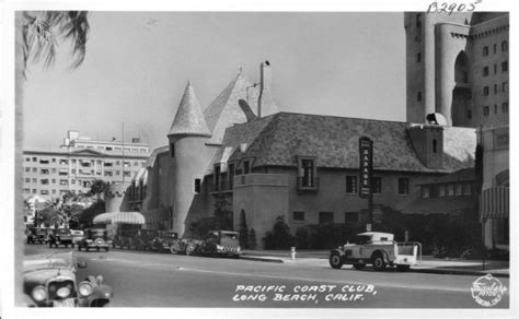 Pch Club Long Beach - pacific coast club long beach calif long beach pinterest