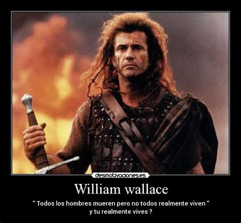 William Wallace Meme - william wallace meme 28 images 134 best images about