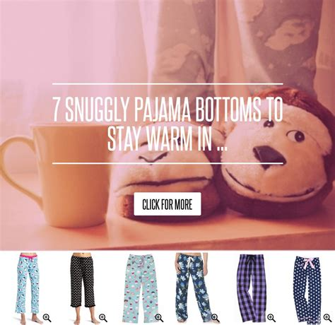 7 Snuggly Warm Winter Pajamas by 7 Snuggly Pajama Bottoms To Stay Warm In Lifestyle