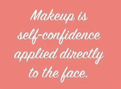 makeup quotes why wear makeup quotes quotesgram
