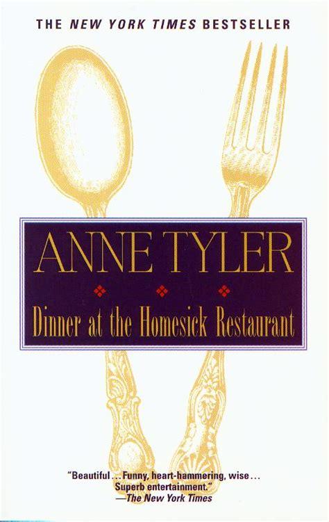 Homesick Essay by Dinner At The Homesick Restaurant Essay Topics