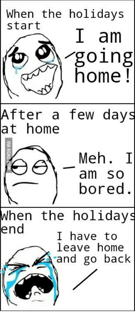 begins when the leave home and the dies books 25 best memes about what to do at home when your bored