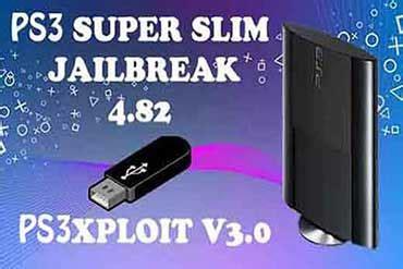 Usb Ps Jailbreak V12 Version Support Console Version 341 ps3xploit v3 0 tools ps3 slim jailbreak 4 82 ofw to cfw usb