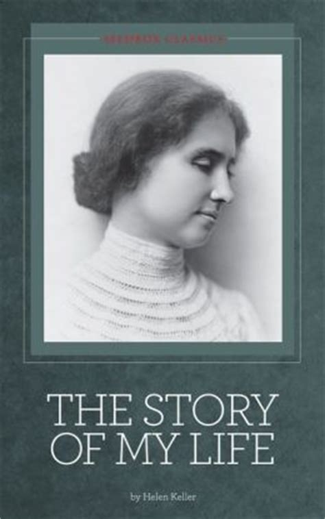 the story of my books the story of my helen keller by helen keller